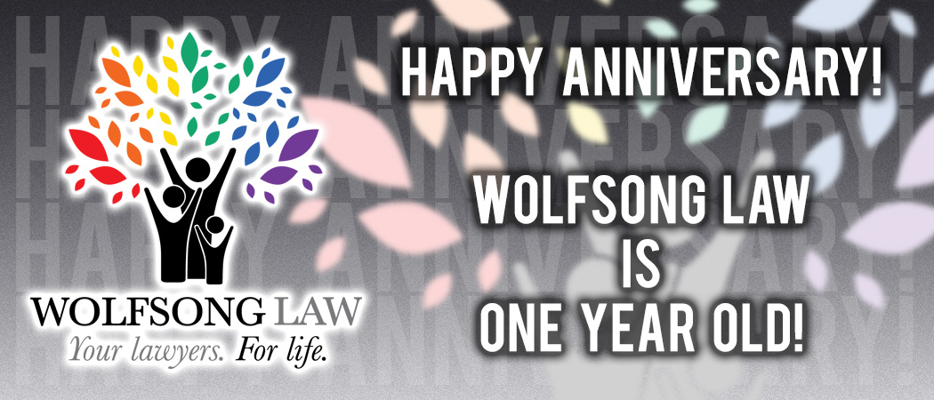 Happy Anniversary - Wolfsong Law is One Year Old